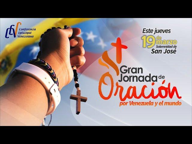 GRAN JORNADA DE ORACIÓN POR VENEZUELA Y EL MUNDO