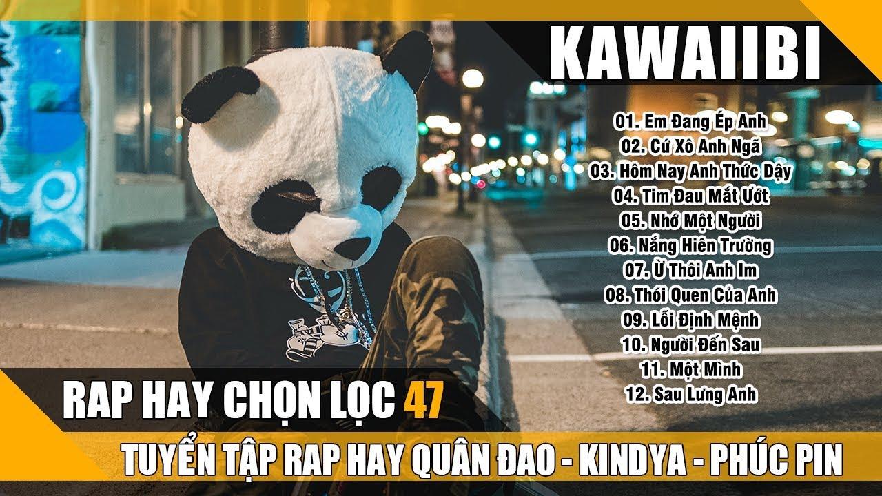 Những Bài Nhạc Rap Hay Nhất 2018 – Rap Buồn Lấy Nước Mắt Triệu Người Của Quân Đao, KindyA, Phúc Pin