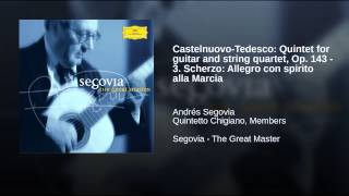 Castelnuovo-Tedesco: Quintet for guitar and string quartet, Op. 143 - 3. Scherzo: Allegro con...