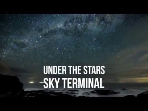 Sky Terminal - Under The Stars [Official Lyric Video]