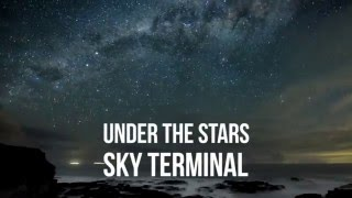 sky terminal under the stars official lyric video
