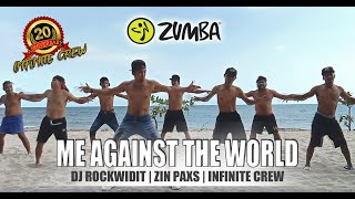 Download ME AGAINST THE WORLD BY DJ ROCKWIDIT | ZIN PAXS | INFINITE CREW