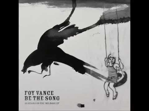 Foy Vance - Be The Song with Lyrics