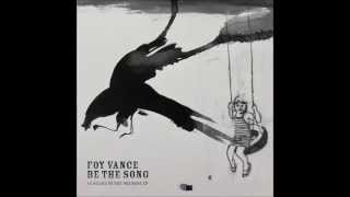 foy vance be the song with lyrics
