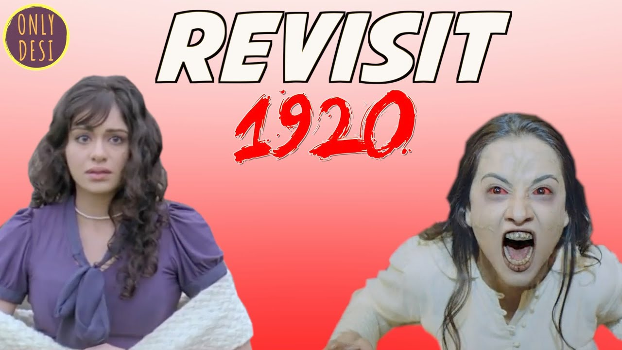 1920 : The Revisit