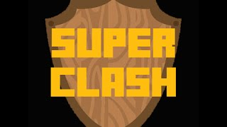 SuperClash Trailer