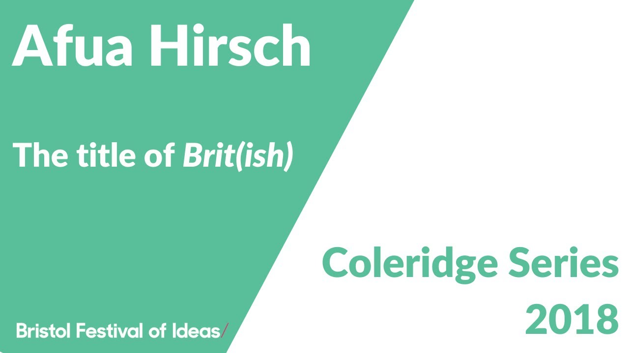 Coleridge Lectures 2018: Afua Hirsch on the title of her book