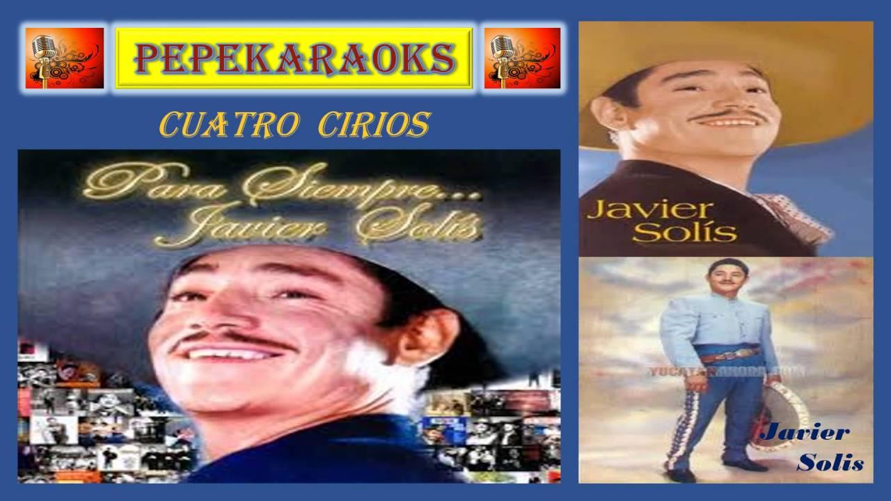Cuatro Cirios. Javier Solis.Karaoke - YouTube