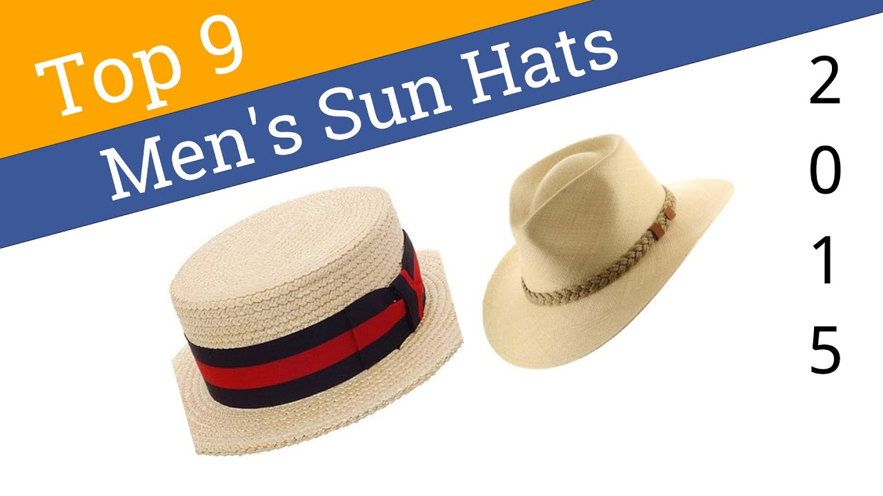 9 Best Men s Sun Hats 2015 - YouTube 53909497c79e