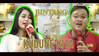 Download lagu KUDUNE KITA . DUET TARLING DAHSYAT (DIAN ANIC FEAT WA KANCIL). EDISI DIRUMAH. SAJA 07 JUNI 2020