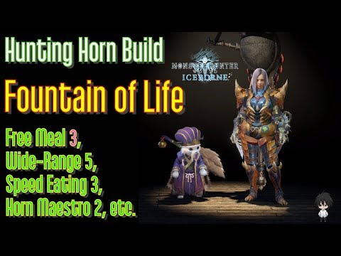 MHWI: Hunting Horn Build - Fountain of Life (1800+ATK,  1000+DEF, 200 HP, with IMMORTAL TEAM)