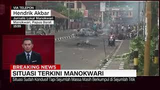 Situasi Pasca Kerusuhan di Manokwari Papua Barat