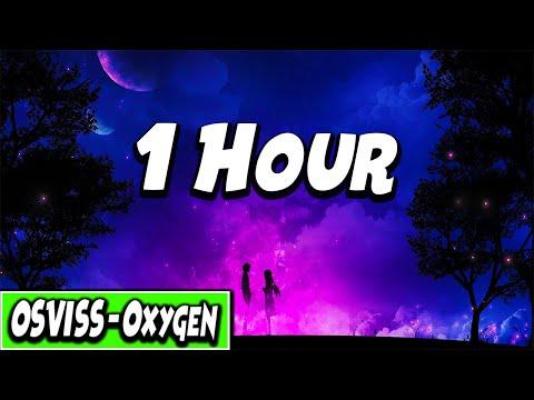 OSVISS - Oxygen (1 Hour)