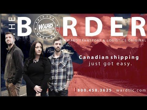 The Border - A Ward Transport & Logistics Original
