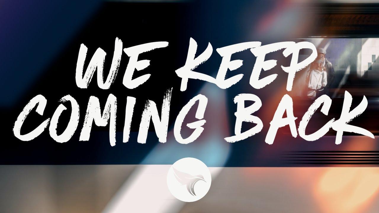 Logan Murrell - We Keep Coming Back (Lyrics)
