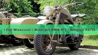 I Zlot Właścicieli Motocykli BMW R75 i Zündapp KS 750