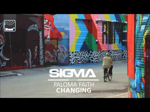 sigma-ft-paloma-faith---changing-(sigma's-vip-remix-ft-stylo-g)