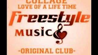 Collage - love Of A Lifetime (Original Club mix ).