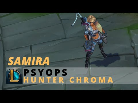 PsyOps Samira Hunter Chroma - League Of Legends