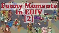 Funny  Moments in EUIV [2] EUIV Memes