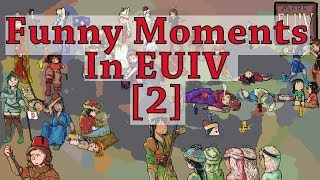 Funny  Moments in EUIV [2] EUIV Memes