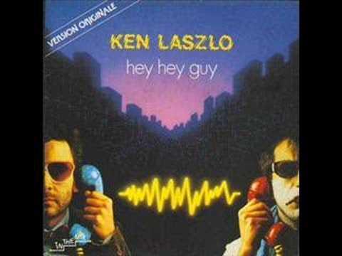 Ken Laszlo - Hey Hey Guy (best audio)