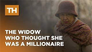 The Widow Who Thought She Was a Millionaire