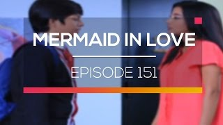 Mermaid In Love  - Episode 151