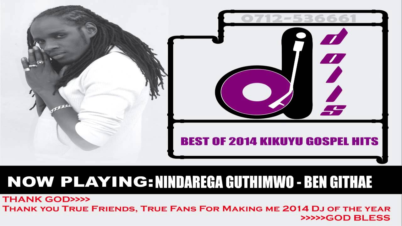 DJ DOLLS 2014 - 2015 TOP KIKUYU GOSPEL HITS