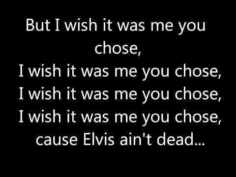 Elvis Ain't Dead - Scouting For Girls - Lyrics