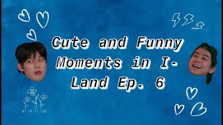 I-Land Cute and Funny Moments in Episode 6