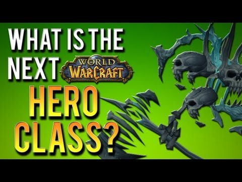 What is World of Warcraft's next Hero Class?