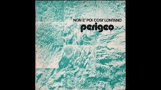 Perigeo - Non È Poi Così Lontano (1976) full Album Mp3