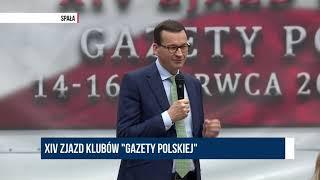 ZJAZD KLUBÓW GAZETY POLSKIEJ - MATEUSZ MORAWIECKI - BRONIMY KONSTYTUCJI PRZED TYMI, KTÓRZY CHCĄ ...
