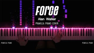 Alan Walker - Force   Piano Cover by Pianella Piano