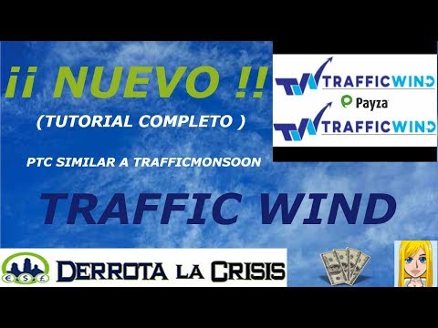 TRAFFIC WIND ...TUTORIAL COMPLETO (Nueva PTC ) (Similar a Trafficmonsoon )