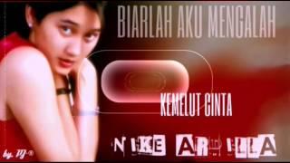 NIKE ARDILLA - KEMELUT CINTA  (Best Audio CD)