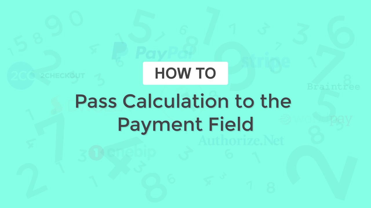 Pass a Calculation to the Payment Field