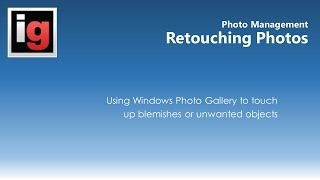 Retouching Photos with Windows Photo Gallery