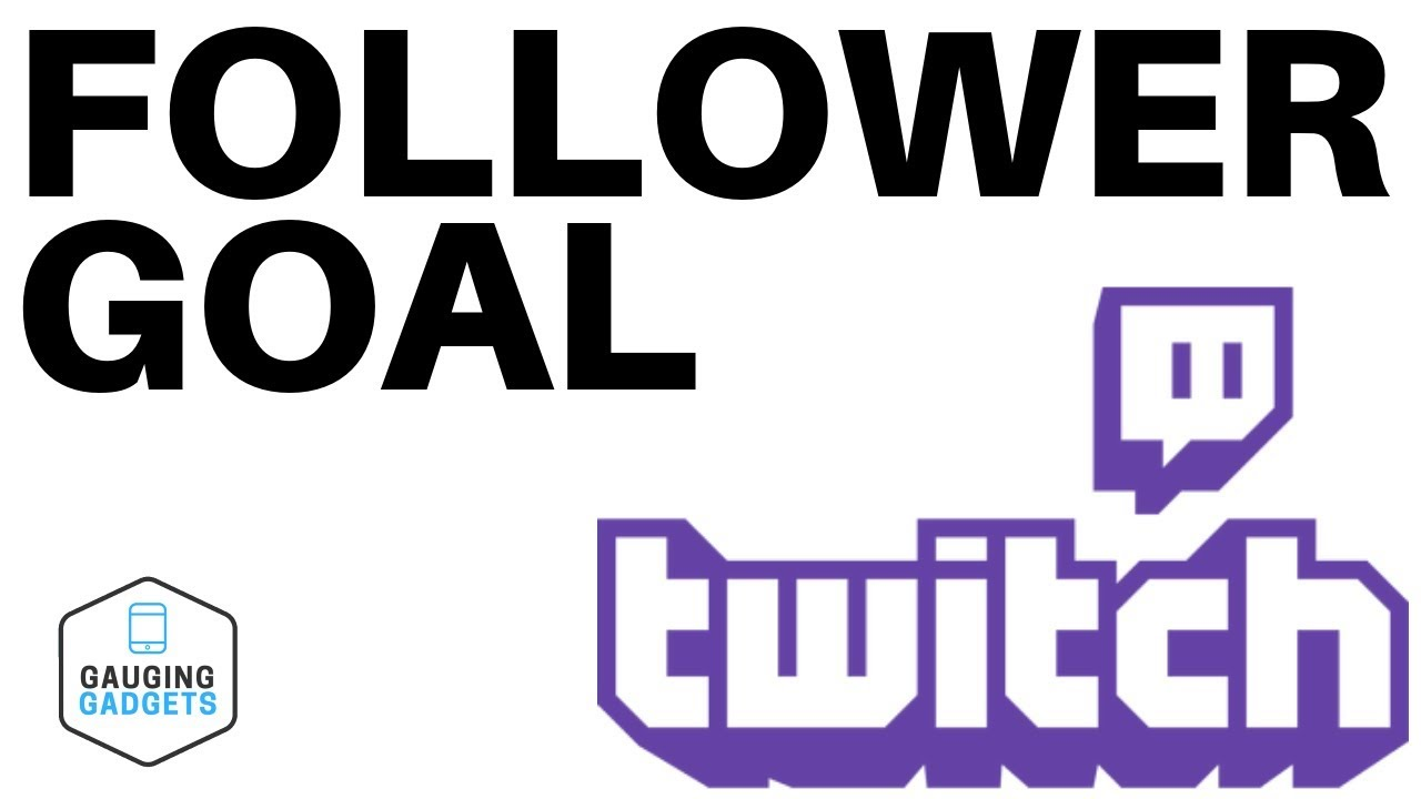 Add a Follower Goal to Your Stream in OBS Studio - Twitch Tutorial