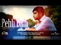 Atif Aslam| Pehli Dafa| Ileana D'Cruz| Shiraz Uppal| T-Series| Abhik Das