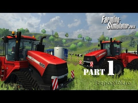 Farming Simulator 2013 ч.1   К черту город, на деревню!