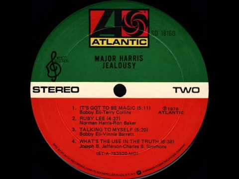 RIP Major Harris - It's Got To Be Magic