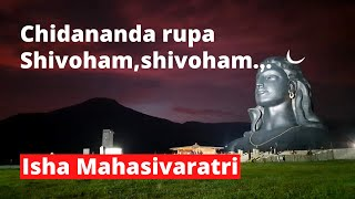 Chidananda Rupa shivoham shivoham, the magic of consecrated Isha sound on Mahashivratri 2020 at Isha