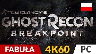 Ghost Recon Breakpoint PL  Fabuła  Testujemy nowe GR | Gameplay po polsku 4K