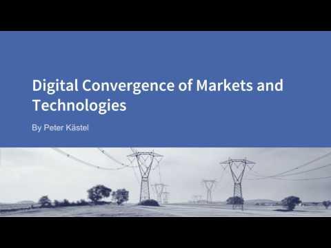 Digital Convergence of Markets & Technologies - Fintricity Webinar