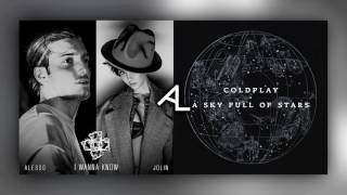 I Wanna Know Stars (Mashup) - Jolin Tsai 蔡依林/Alesso/Coldplay
