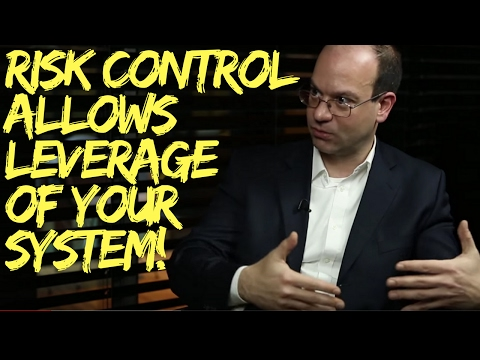 Trading Systems and Risk: Risk Control allows Leverage
