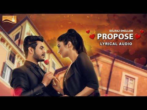 Propose (Lyrical Audio) Dilraj Dhillon   Punjabi Lyrical Audio 2017   White Hill Music