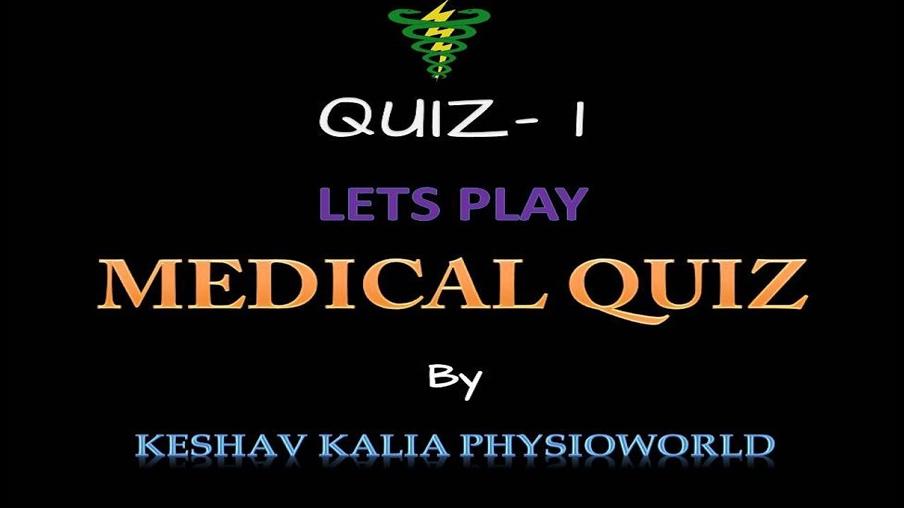 Medical Quiz Competition by Dr  Varun Kalia (PT)